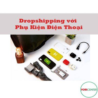 Dropshipping phụ kiện điện thoại