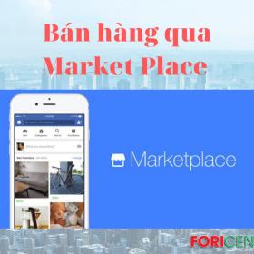 Bí Mật: Bán hàng qua Market Place - Facebook Marketing