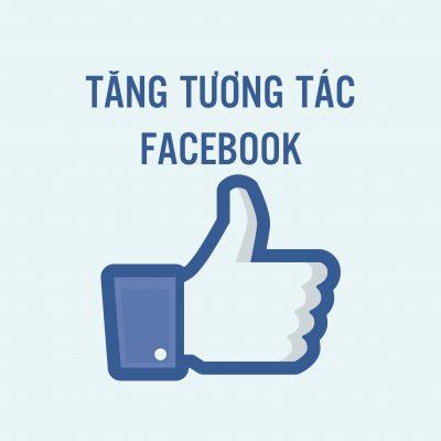 10 cách tăng tương tác 100% trên Facebook hay nhất 2020