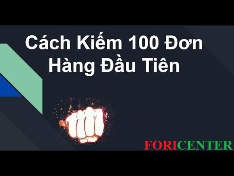 cách kiếm 100 đơn hàng đầu tiên