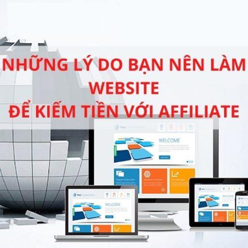 Những lý do bạn nên làm Website để kiếm tiền với Affiliate